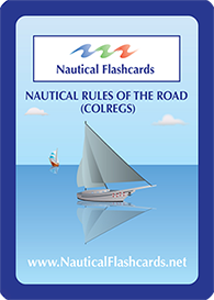 Nautical Rules of The Road COLREGS Flashcards